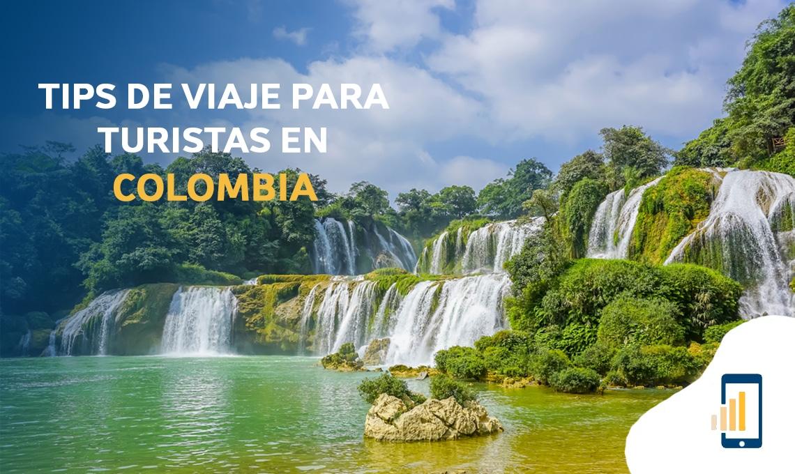 Tips de viaje para turistas en Colombia